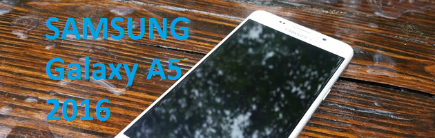 Samsung Galaxy A5 2016 (A510F) - prawie jak flagowiec?