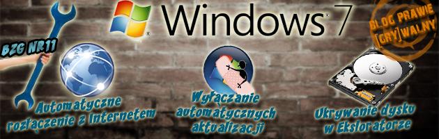 [Automatyczne rozłączenie z Internetem, ukrywanie dysków i wyłączenie aktualizacji w Windows 7] - [BZG]#11
