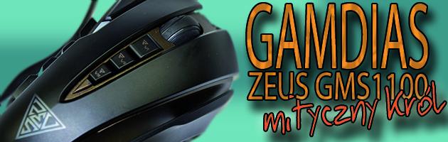 Gamdias Zeus – mityczny król myszy dla graczy