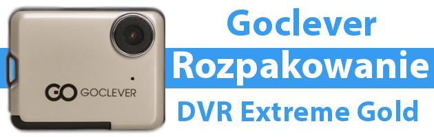 Goclever DVR Extreme Gold - Rozpakowanie i zapowiedź recenzji