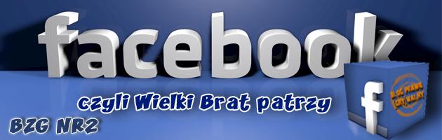[Facebook patrzy, Facebook słucha] - [BZG]#2
