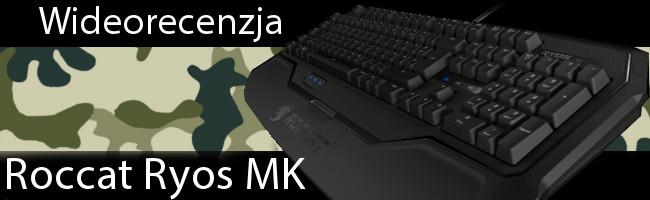 Roccat Ryos MK - Czołg wśród klawiatur mechanicznych