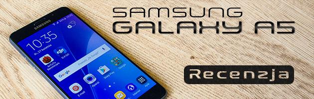 Galaxy A5 - średnia półka w klasie premium