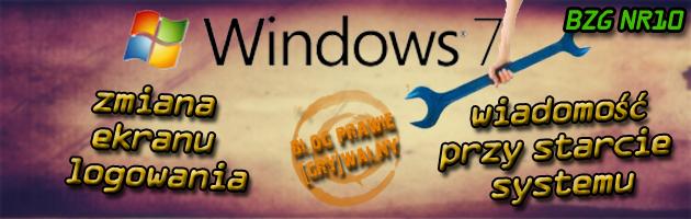 [Nowy ekran logowania i wiadomość przy starcie Windows 7] - [BZG]#10