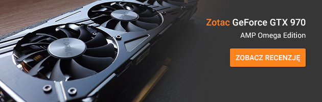 Test oraz recenzja Zotac GeForce GTX 970 AMP Omega Edition ZT-90106-10P